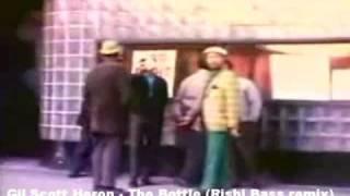 Gil Scott Heron - The Bottle ( Rishi Bass Remix)