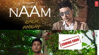 Zack Knight Tere Naam Coming Soon Live Periscope!