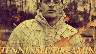 """(NEW) """"Tennessee Dreamin"""" by Upchurch"""