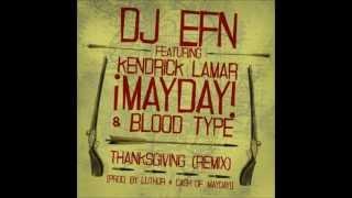Thanksgiving remix - Kendrick Lamar Feat. MAYDAY & Bloodtype.wmv