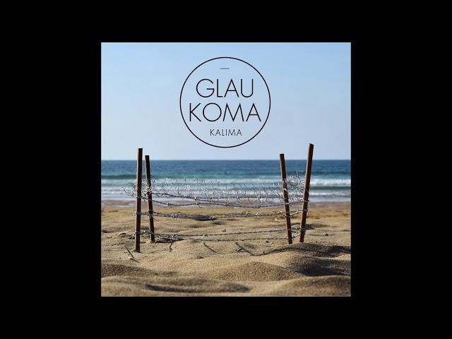 Audio de la canción Kalima de Glaukoma