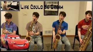 Life Could Be Dream (Sh'Boom) Sax Quartet