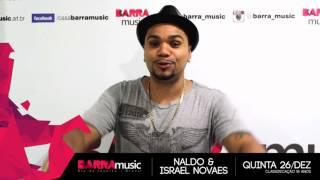 26/12/13 - Naldo Benny e Israel Novaes no Barra Music
