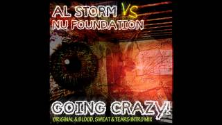 Al Storm, Nu Foundation - Going Crazy (Original Mix) [24/7 Hardcore]