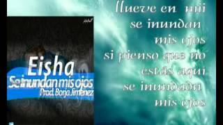 Eisha-Se inundan mis ojos (prod Borja Jimenez) #ÁnimoGalicia