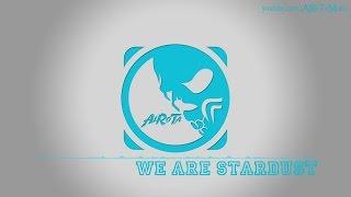 We Are Stardust by Bjorkman Pupavac - [2010s Pop Music]