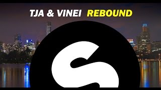 TJA & Vinei - Rebound (Original Mix)