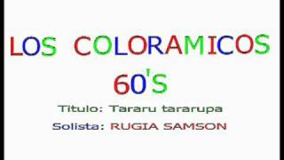 LOS COLORAMICOS - 1960's
