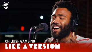 Childish Gambino covers Tamia 'So Into You' for Like A Version