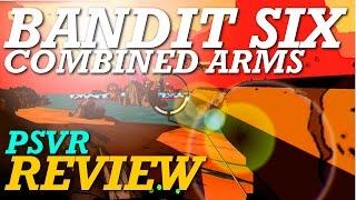 Bandit Six PSVR Review