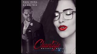 💕Manu Mora – Chantaje cover ★(DJ Soltrix Bachata Remix)★