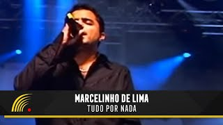 Marcelinho de Lima - Tudo Por Nada - Ao Vivo