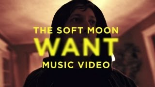 "The Soft Moon - ""Want"" (Official Music Video)"