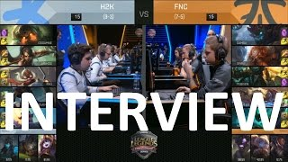 FORG1VENGRE / Rekkles H2K vs FNC Post Game Interview