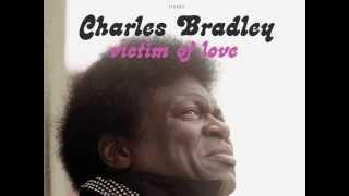 Charles Bradley - Confusion