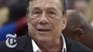 Donald Sterling's Racist Comments Draw N.B.A. Ban  | Times Minute 4/30/14 | The New York Times