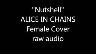 NUTSHELL ALICE IN CHAINS FEMALE COVER