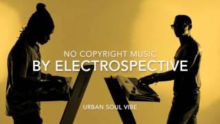 No Copyright Music - Urban Soul vibe (FREE MUSIC)