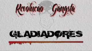 Revolução Gangsta - Gladiadores