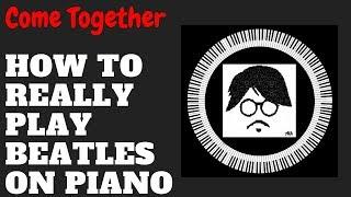 Como Tocar Come Together Beatles Piano Tutorial