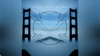 Skrillex Burial Yogi Remix