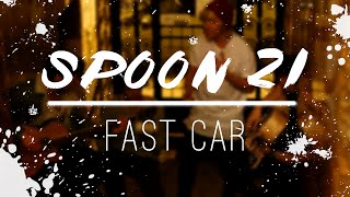 Fast car - Jonas Blue (cover by Spoon 21)
