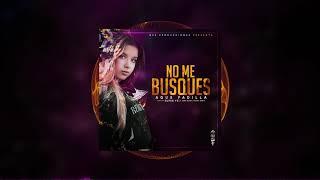 Agus Padilla - No Me Busques (Audio Oficial) (REGGAETON)