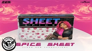 Spice - Sheet (Audio) [Clean] April 2017