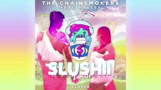 The Chainsmokers ft Halsey- Closer (Slushii Remix)