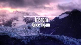 Tristam - Once Again
