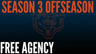 Madden 17 Bears Franchise Gameplay | S3 Offseason | Free Agency