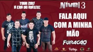 FALA AQUI COM A MINHA MÃO - FURACÃO DA VANERA [CD NIVEL 3]