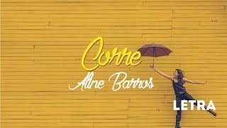 Corre - Aline Barros Letra
