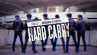GOT7 (갓세븐) - Hard Carry (하드캐리) dance cover by RISIN' CREW from France