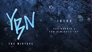 YBN Nahmir & YBN Almighty Jay - Intro [Official Audio]