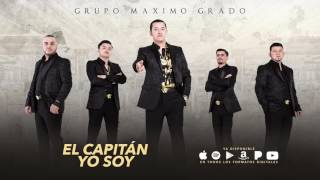 El Capitan Yo Soy - Maximo Grado - MG Corporation 2017