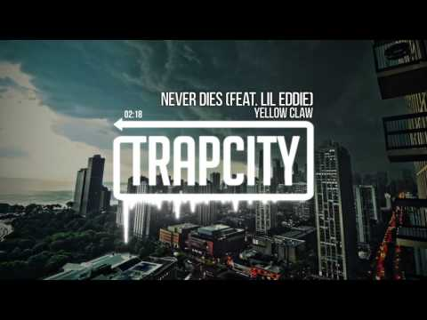 yellow-claw-never-dies-feat-lil-eddie-trap-city