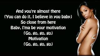 Kelly Rowland - Motivation (feat. Lil' Wayne) Lyrics