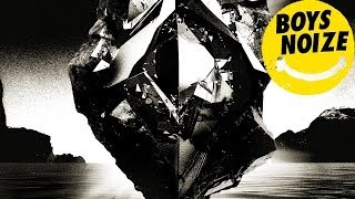 BOYS NOIZE - Circus Full of Clowns feat. GIZZLE 'OUT OF THE BLACK Album' (Official Audio)