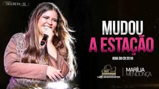Marília Mendonça - Mudou a Estação (2016)