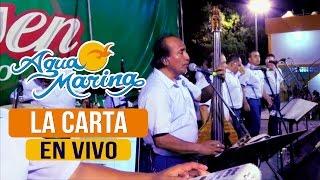 Agua Marina - La Carta (En Vivo)