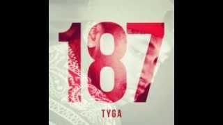 Tyga - Clique/Fuckin' Problem(187)