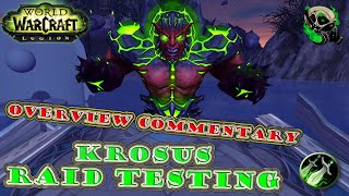 [Beta] Rogue Analysis Krosus Heroic Testing - The NightHold - World of Warcraft