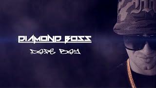 Diamond Boss - Dope Boy (DOPE BOY MIXTAPE 2017)