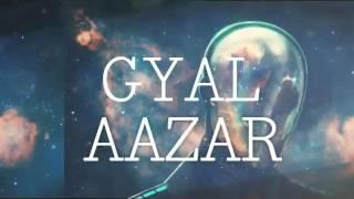 Nightcore - GYAL - Aazar