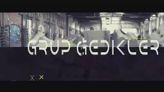 GRUP GEDIKLER // (2K17 ) HALAY TRAILER