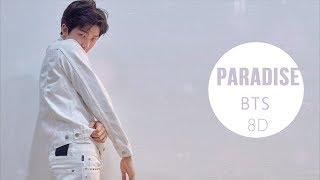 BTS (방탄소년단) - PARADISE (낙원) [8D USE HEADPHONE] 🎧