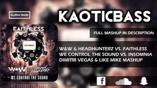 We Control The Sound vs. Insomnia (Dimitri Vegas & Like Mike Mashup)[KAOTICBASS Remake]