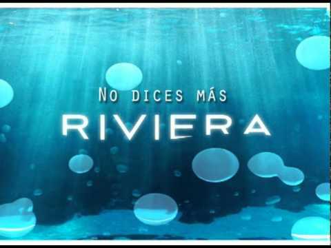 No Dices Mas de Riviera Letra y Video
