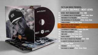 Juan el Culpable - Next level ft. Raf Almighty, BMontes & Dj Pologro (Prod. Canal Humo)